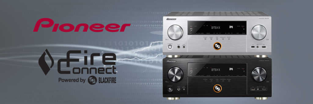 Pioneer AV Receiver with FireConnect by Blackfire