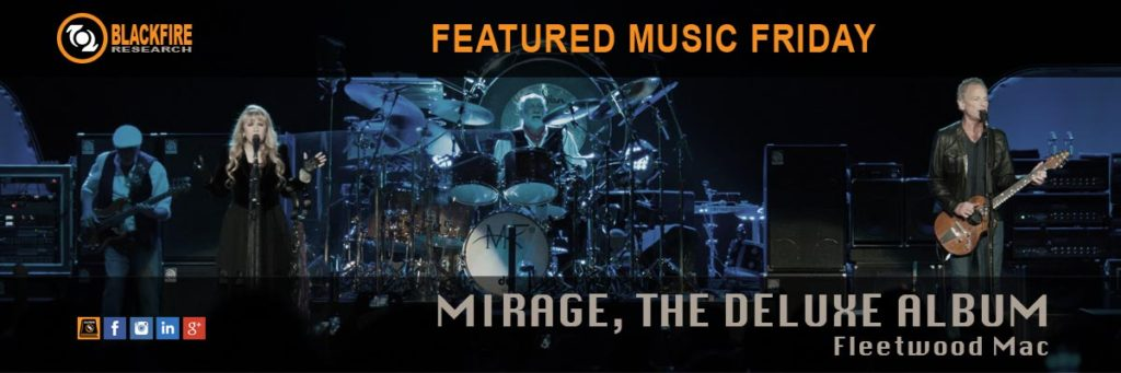 "Music Review: Fleetwood Mac, ""Mirage, The Deluxe Album"""