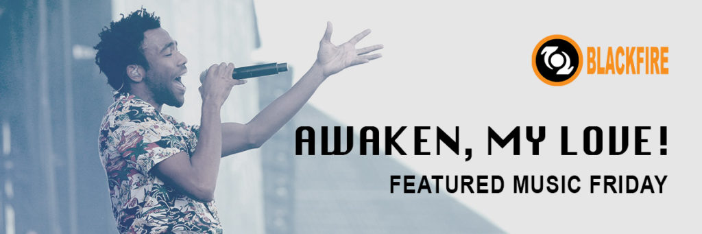 Featured Music Friday: Awaken, My Love!