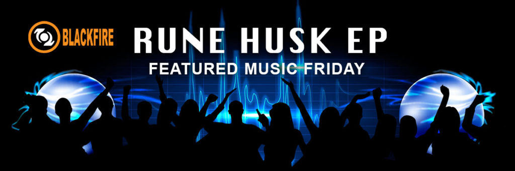 Featured Music Friday: Rune Husk EP