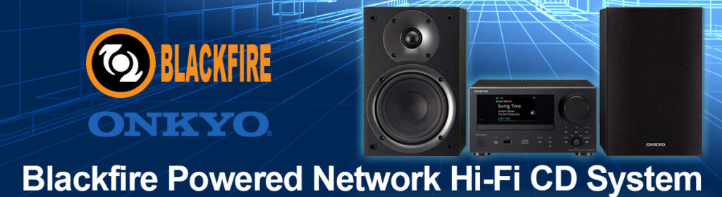 Onkyo Announces Blackfire Powered Network Hi-Fi CD System