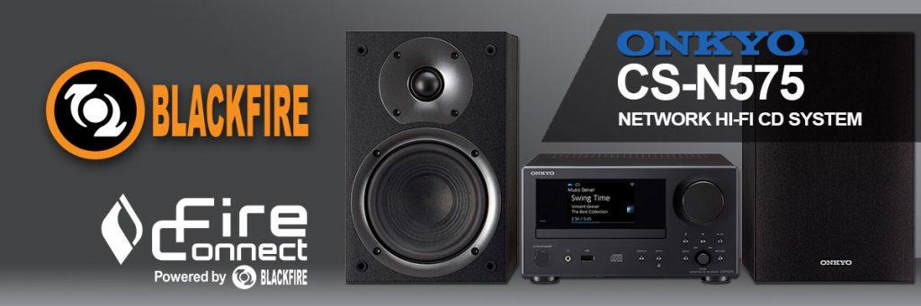 Onkyo Announces Blackfire Powered CS-N575 Network Hi-Fi CD System