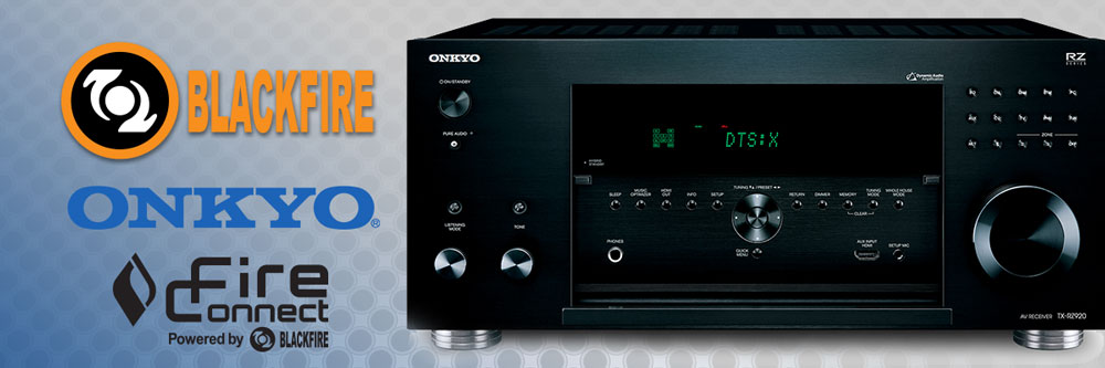 Powered by Blackfire: The Onkyo TX-RZ920 Network Receiver